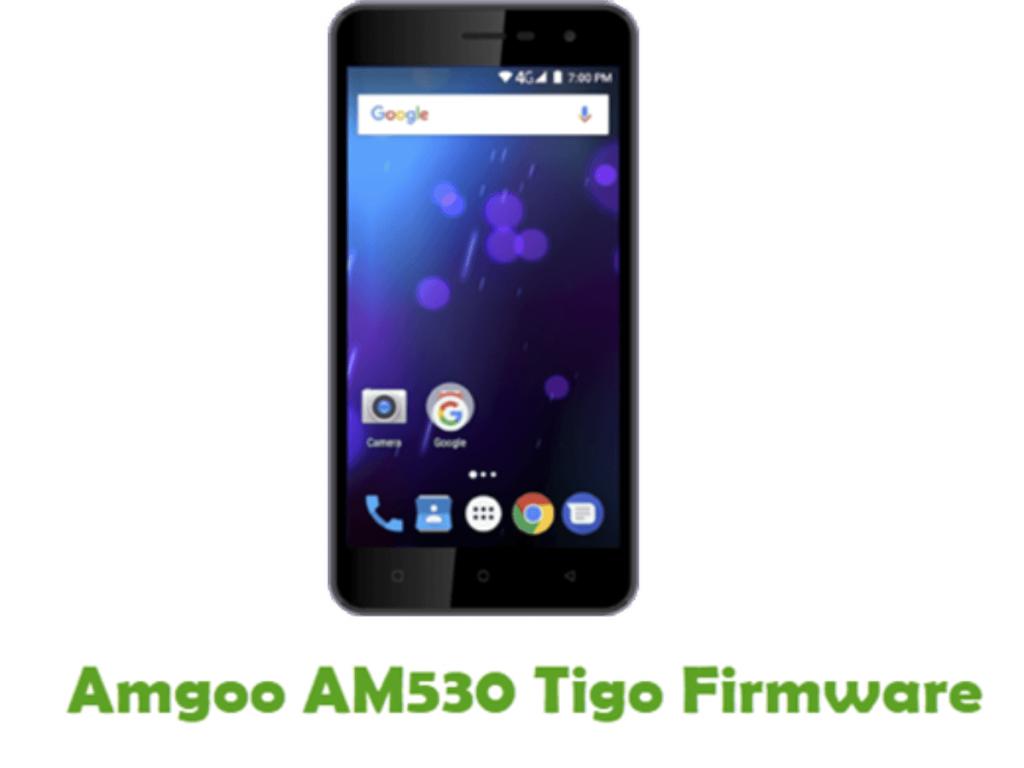 Rom Stock AMGOO AM530 Tigo